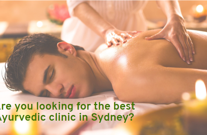 Are you looking for the best Ayurvedic clinic in Sydney?